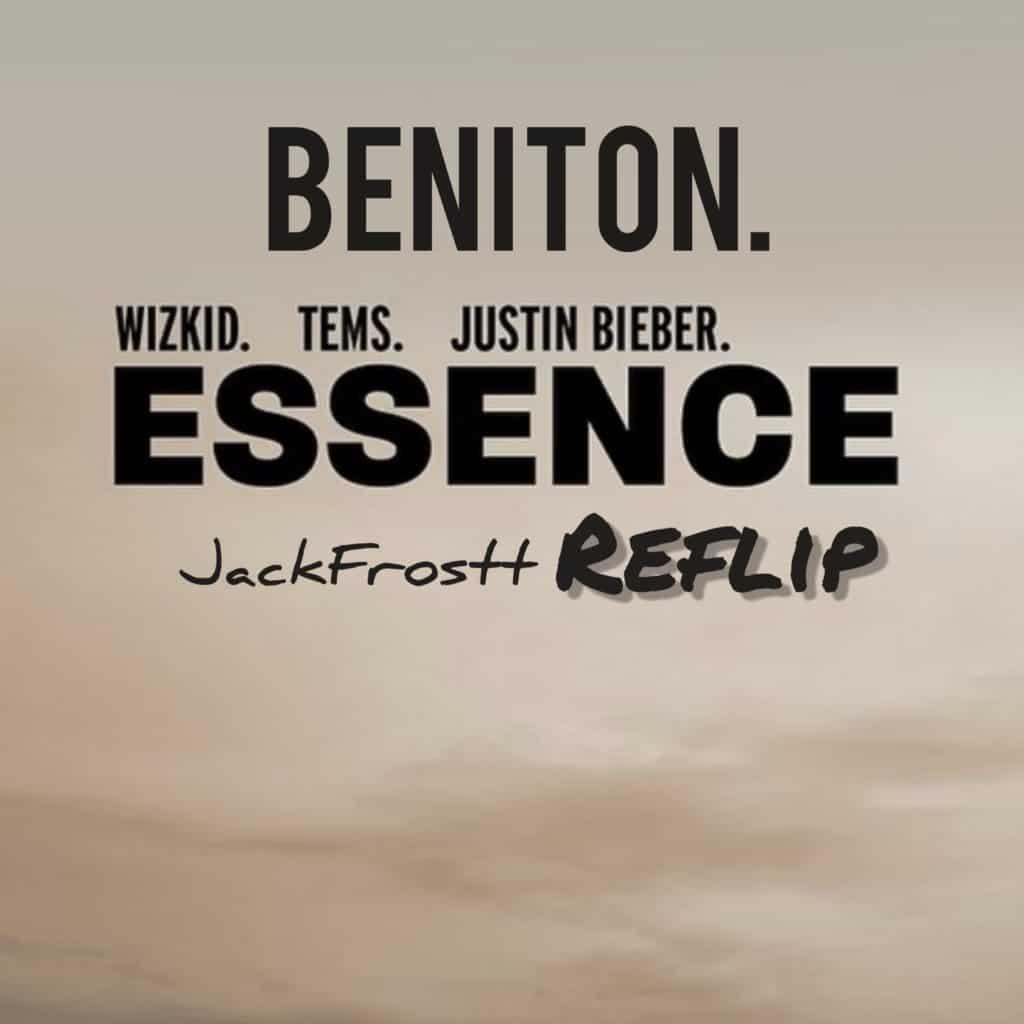 Beniton - Essence (Reflip) - WizKid - [feat. Justin Bieber & Tems]