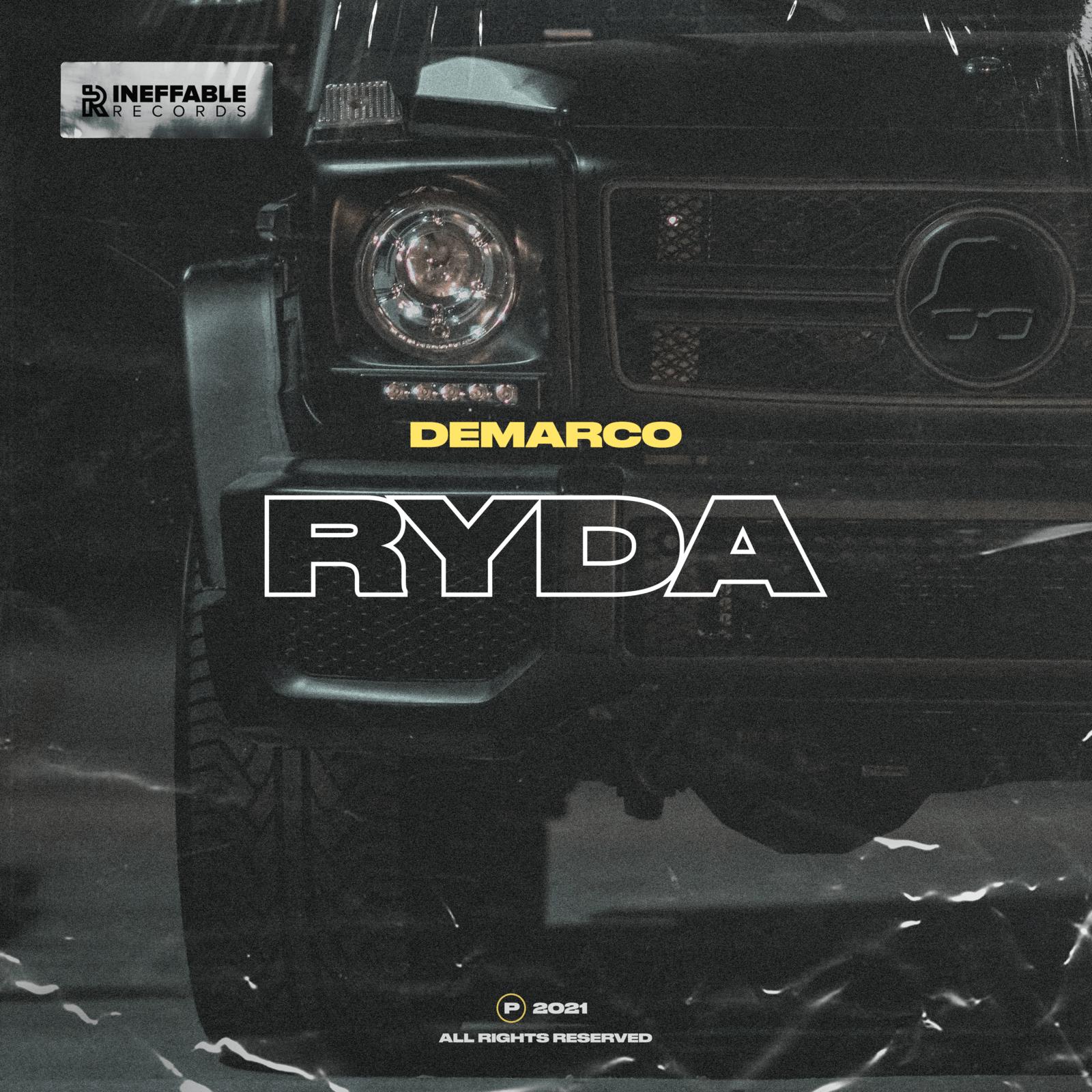 Demarco - Ryda - Ineffable Records