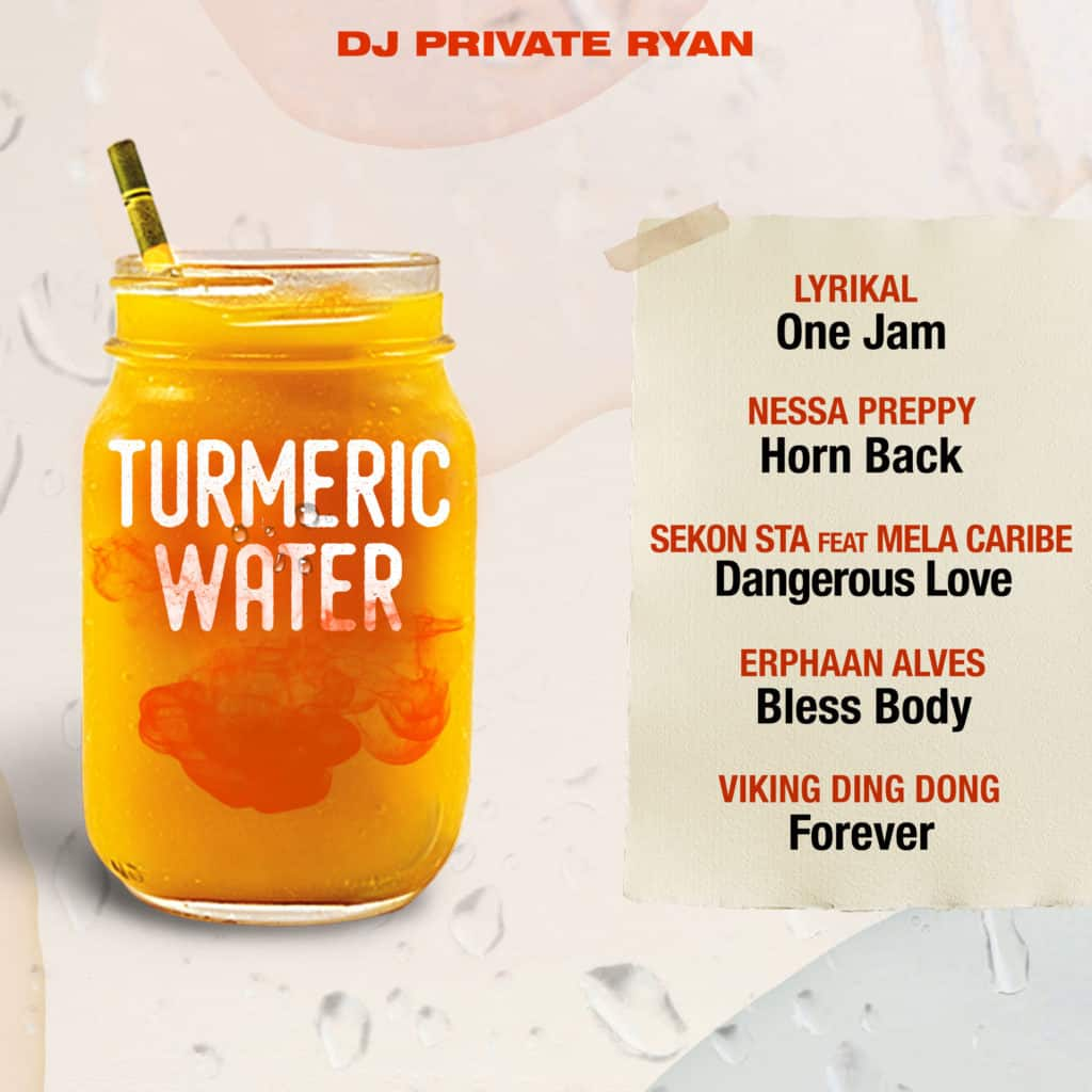 DJ Private Ryan - Turmeric Water Riddim