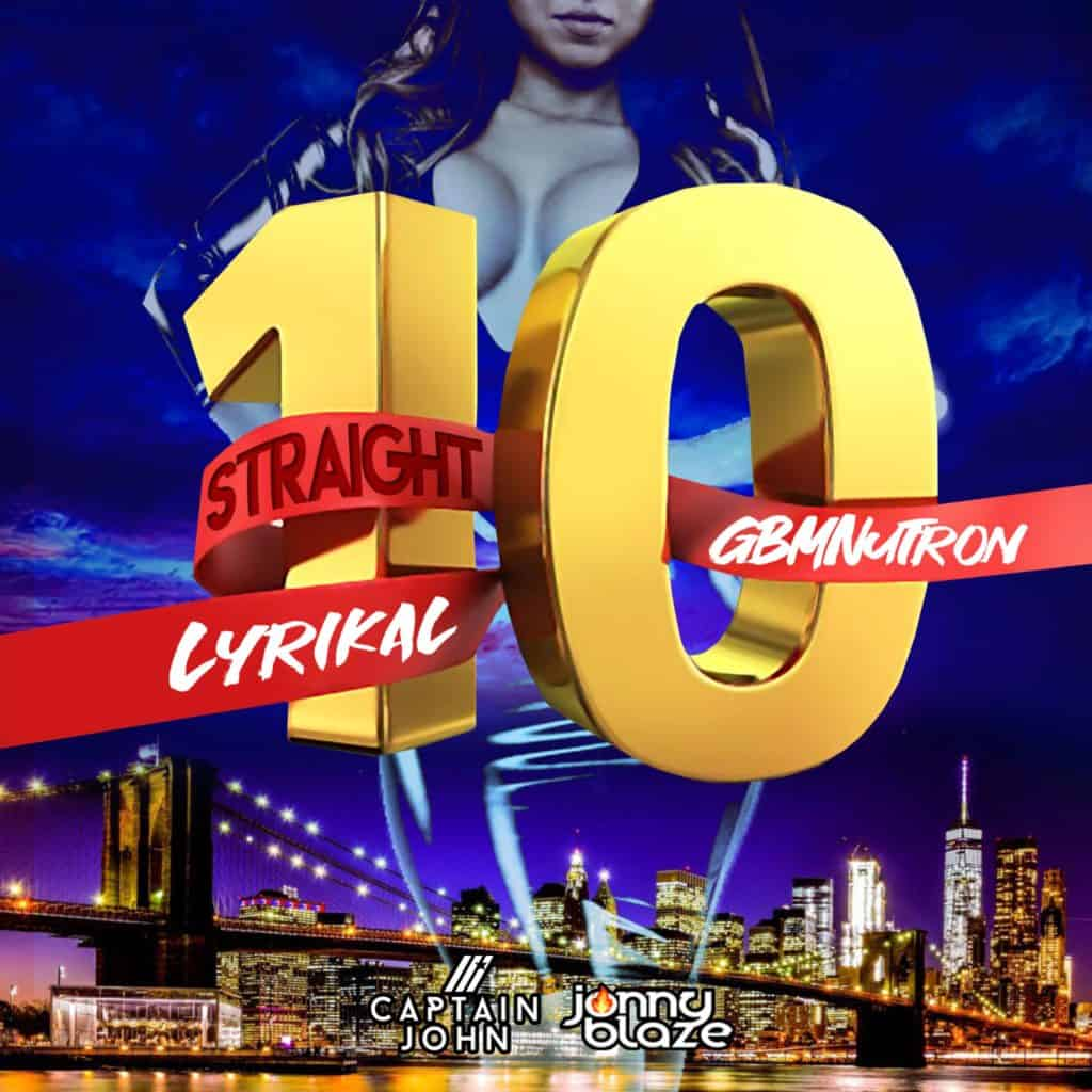Lyrikal x GBMNutron ft. Captain John & Jonny Blaze - Straight 10