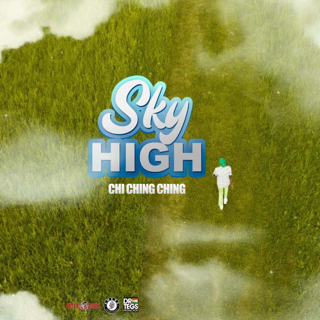 Chi Ching Ching - Sky High