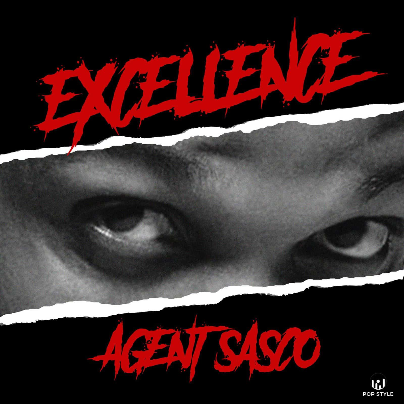 Agent Sasco - Excellence - Pop Style Music