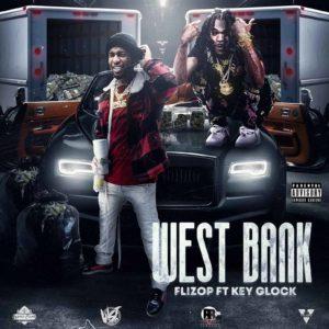 Flizop - West Bank ft. Key Glock