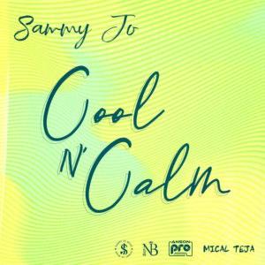 Sammy Jo - Cool N' Calm