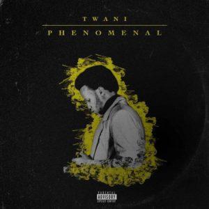 Twani - Phenomenal EP