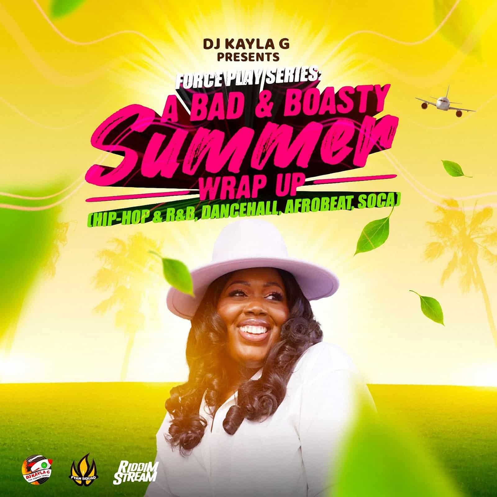 DJ Kayla G - A Bad & Boasty Summer Wrap Up (2021 Mixtape)