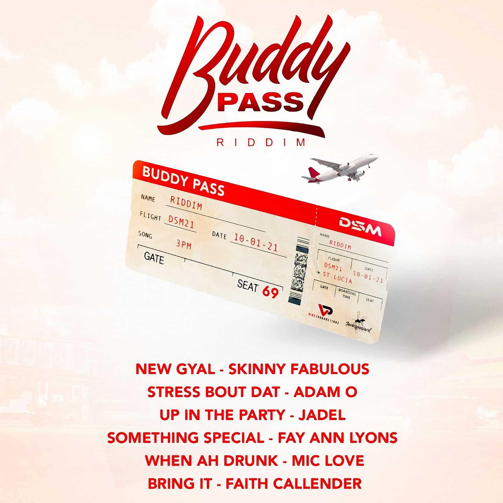Buddy Pass Riddim feat Skinny Fabulous, Fay-Ann Lyons, Adam O, Jadel  & More