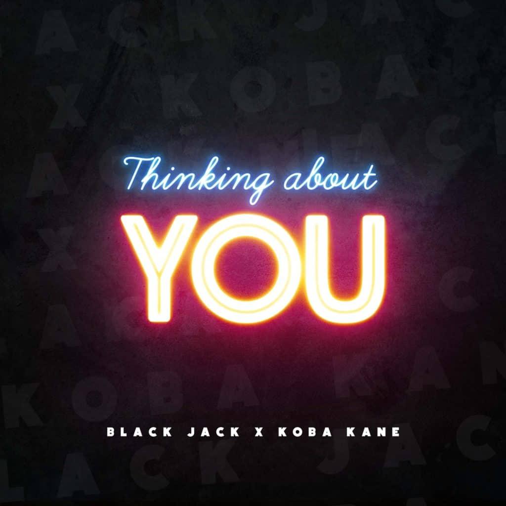 BLACK JACK UK & Koba Kane - Thinking About You