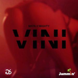Mata & Mighty - Vini