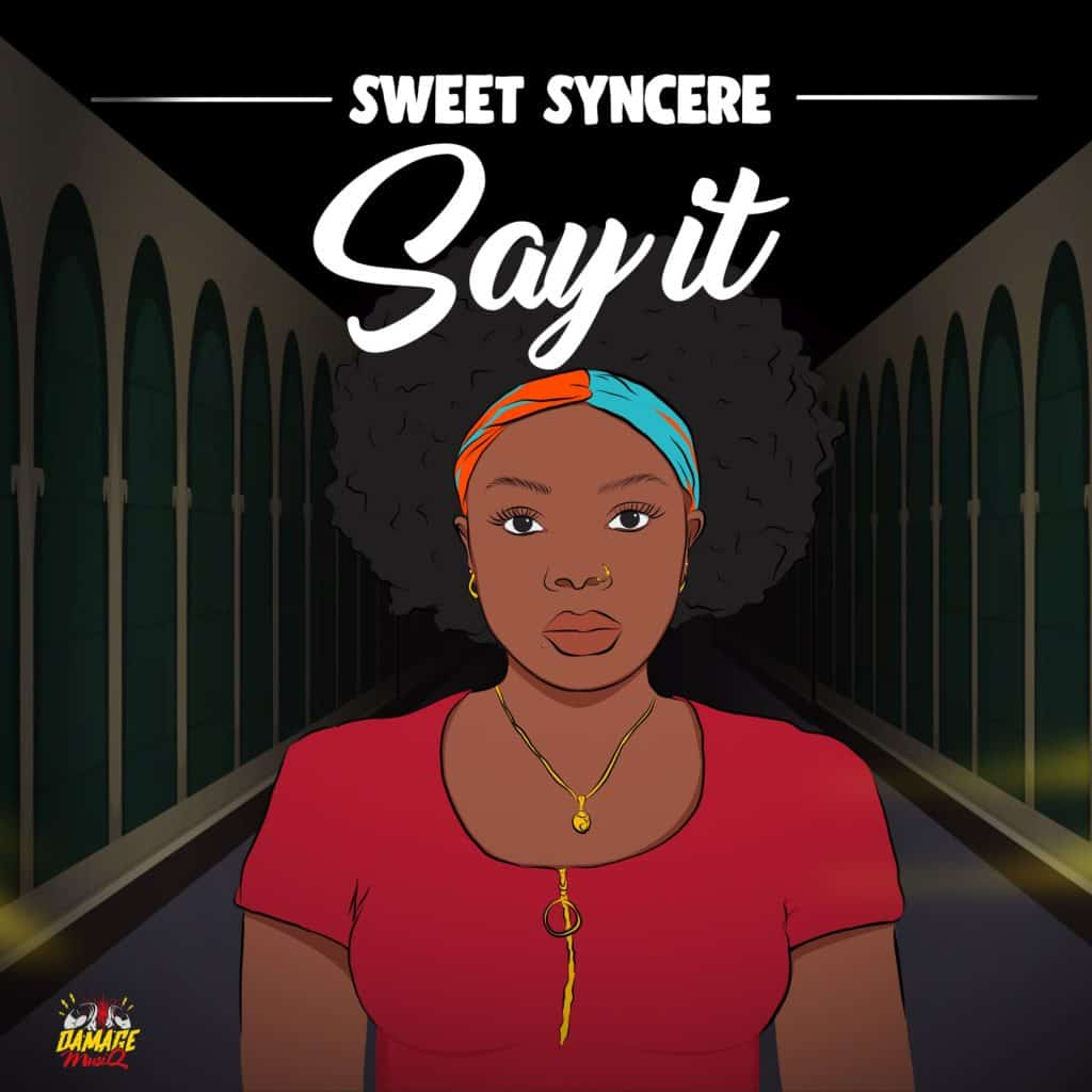 Sweet Syncere - Say It