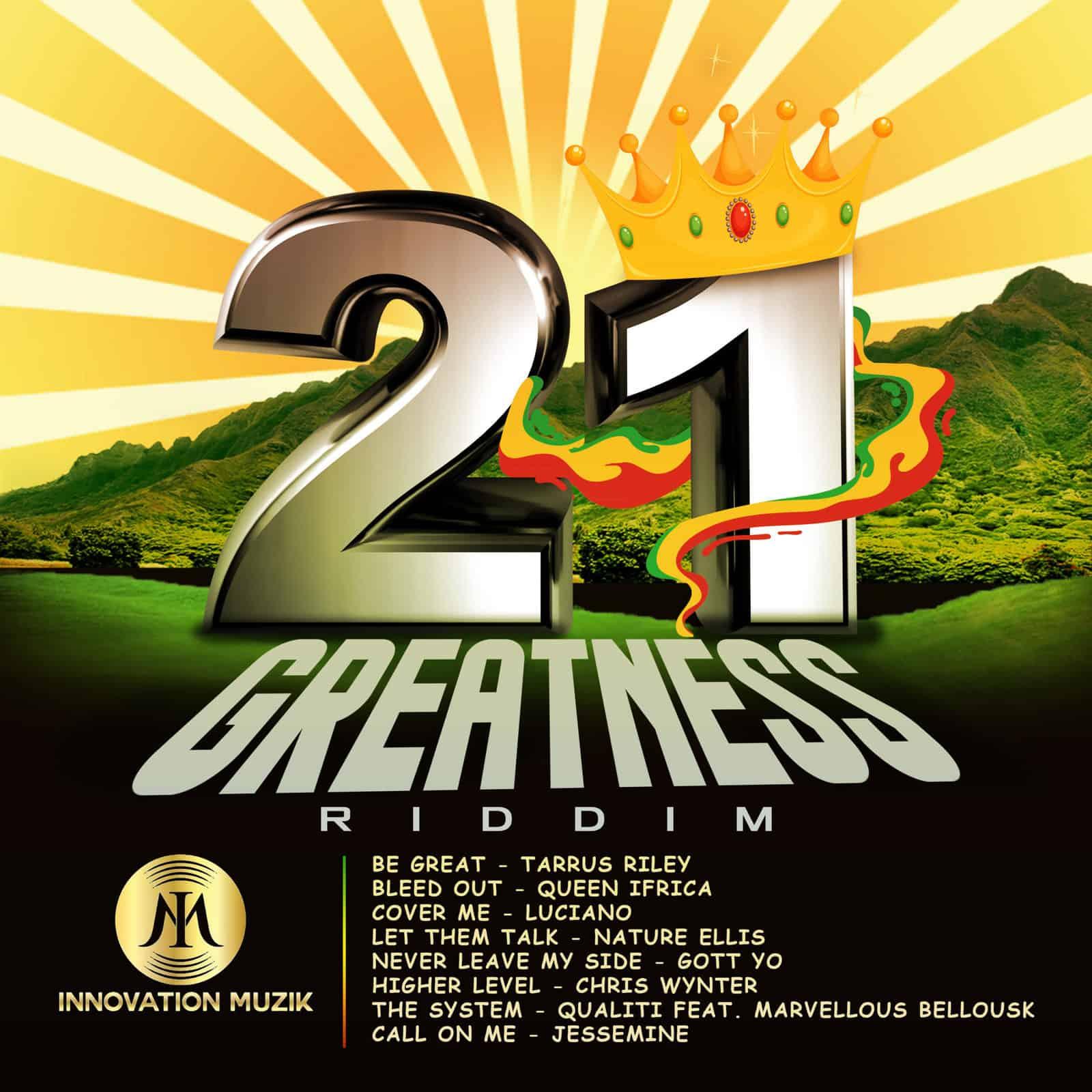 21 Greatness Riddim
