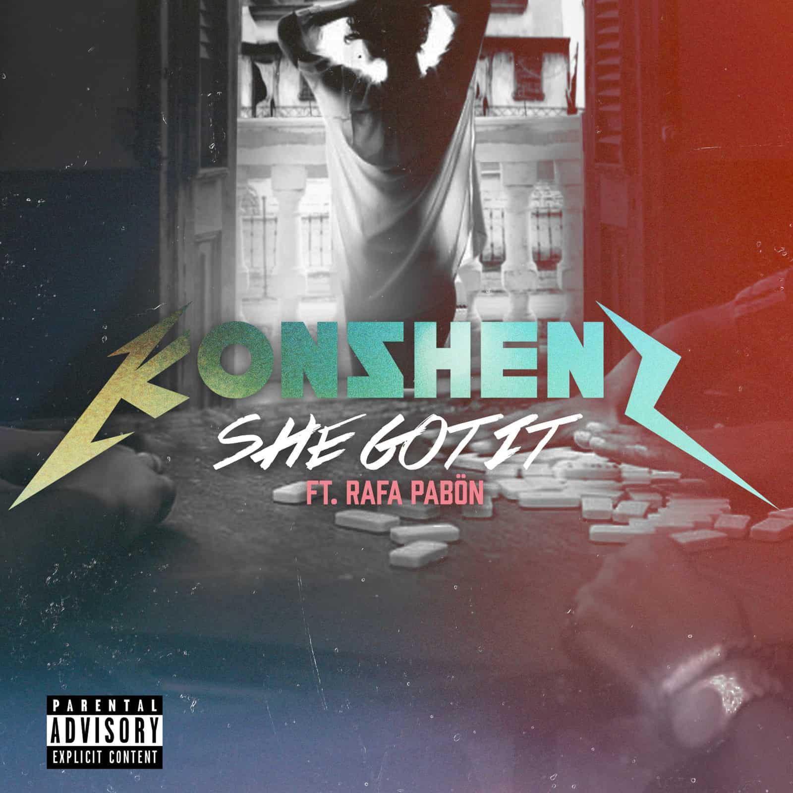 Konshens - She Got It ft. Rafa Pabön