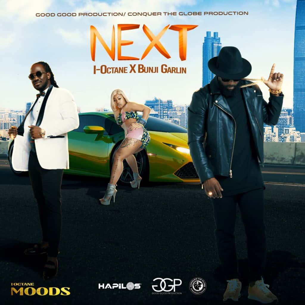 I-Octane & Bunji Garlin - Next - Conquer The Globe Production / Good Good Productions